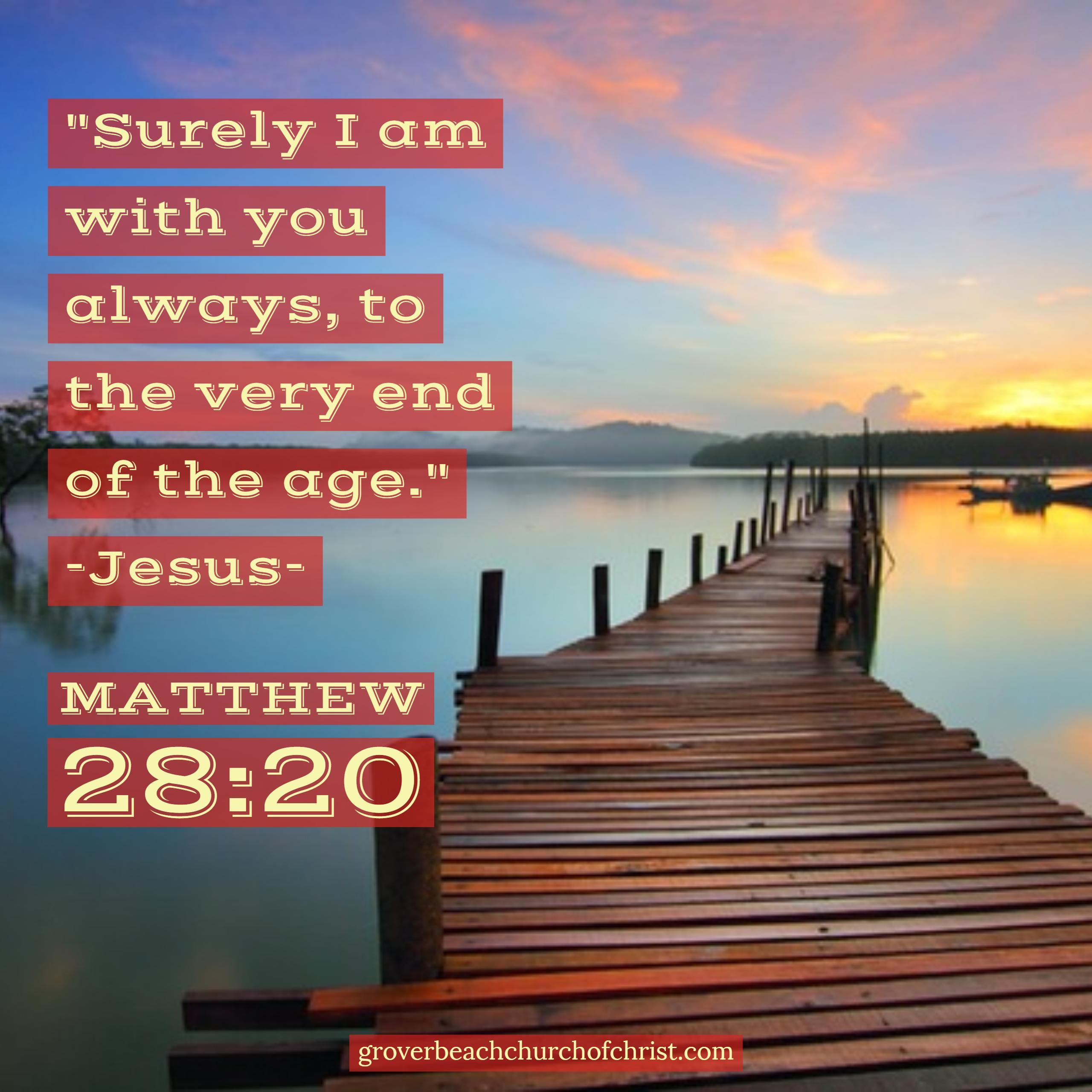 matthew-28:20-surely-i-will-be-with-you-always