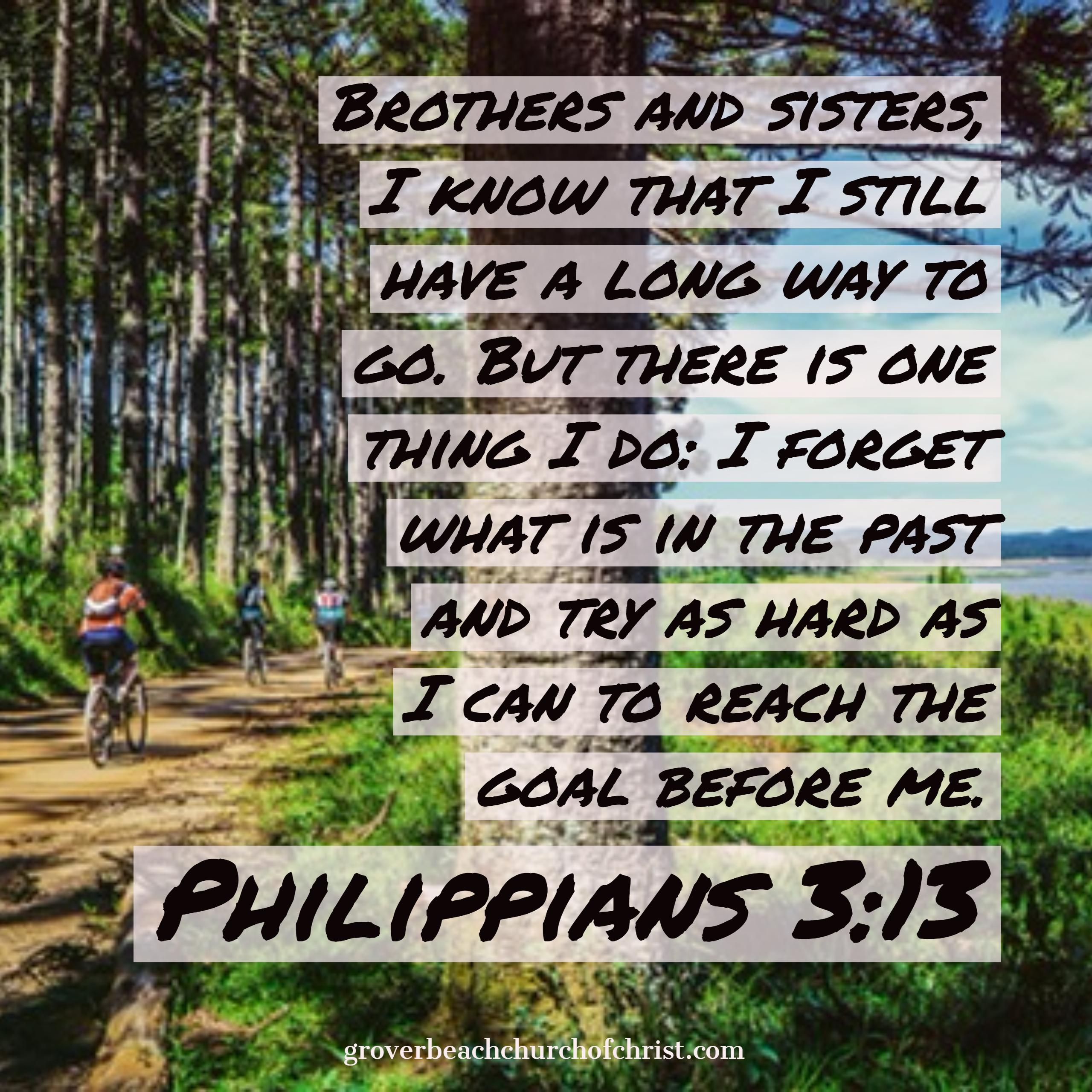 Philippians 3:13 Brothers and sisters