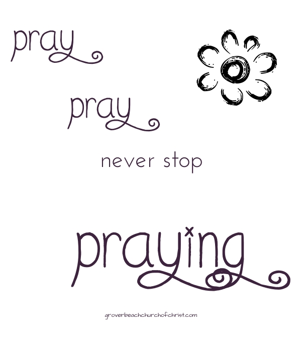 Pray pray never stop praying